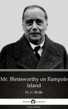 Delphi Classics H. G. Wells, - Mr. Blettsworthy on Rampole Island by H. G. Wells (Illustrated) [eKönyv: epub,  mobi]
