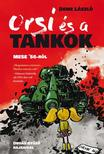 Deme László - Orsi és a tankok<!--span style='font-size:10px;'>(G)</span-->
