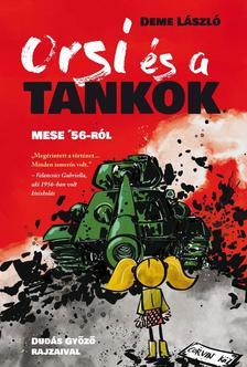 Deme László - Orsi és a tankok