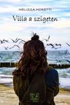 Melissa Moretti - Villa a szigeten [eKönyv: epub, mobi]<!--span style='font-size:10px;'>(G)</span-->