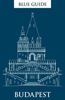 Annabel Barber - Blue Guide Budapest