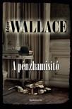 Edgar Wallace - A pénzhamisító [eKönyv: epub, mobi]