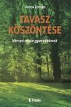 Zoltán Lucza - Tavasz köszöntése [eKönyv: epub,  mobi]