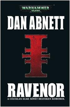 Dan Abnett - RAVENOR /WARHAMMER 40000