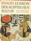 Posener, Georges, Sauneron, Serge, Yoyotte, Jean - Knaurs Lexikon der ägyptischen Kultur [antikvár]