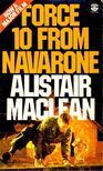 MACLEAN, ALISTAIR - Force 10 from Navarone [antikvár]