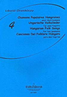 DRASKÓCZY LÁSZLÓ - 4 CHANSONS POPULAIRES HONGROISES POUR DEUX BASSONS