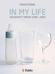 Dániel Faragó - In my life [eKönyv: pdf, epub, mobi]