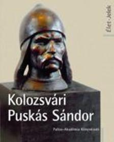 Nagy Miklós Kund - Kolozsvári Puskás Sándor Élet Jelek