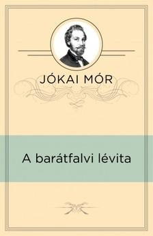 JÓKAI MÓR - A barátfalvi lévita [eKönyv: epub, mobi]