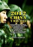Marques Daniel - 2012,  China y Más Allá [eKönyv: epub,  mobi]