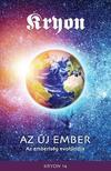 KRYON, Lee Carroll - KRYON 14-Az Új Ember - Az emberiség evolúciója<!--span style='font-size:10px;'>(G)</span-->