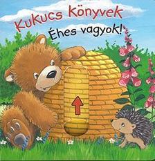 Anna Taube - Kukucs könyvek - Éhes vagyok! (midi)