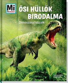 Manfred Baur - Ősi hüllők birodalma - Dinoszauruszok