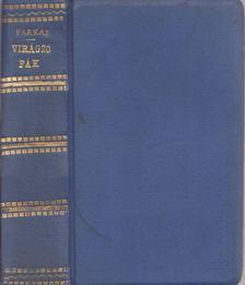 FARKAS IMRE - Virágzó fák - Farkas Imre összes költeményei I-II. (egybekötve) [antikvár]