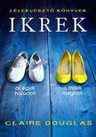 Claire Douglas - Ikrek<!--span style='font-size:10px;'>(G)</span-->