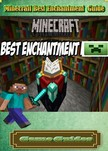 Game Guides Game Ultimate Game Guides, - Minecraft Best Enchantment Guide [eKönyv: epub,  mobi]