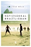 SOLTÉSZ BÉLA - Hátizsákkal Brazíliában [eKönyv: epub, mobi]<!--span style='font-size:10px;'>(G)</span-->