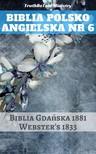 TruthBeTold Ministry, Joern Andre Halseth, Noah Webster - Biblia Polsko Angielska Nr 6 [eKönyv: epub, mobi]