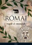 Boronkay Iván - Római regék és mondák<!--span style='font-size:10px;'>(G)</span-->