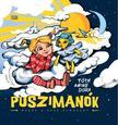 Tóth Anikó Dóra - Puszimanók - Mesék a szép álmokért<!--span style='font-size:10px;'>(G)</span-->