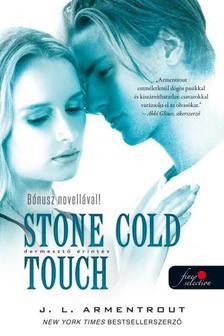 Jennifer L. Armentrout - Komor elemek 2. Stone Cold Touch - Dermesztő érintés