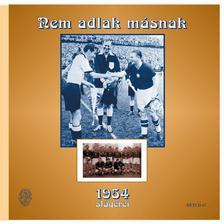 - NEM ADLAK MÁSNAK - 1954 SLÁGEREI - CD -