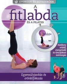 Jennifer Pohlman - Rodney Searle - A fitlabda és a pilates (könyv+DVD)
