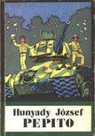 HUNYADY JÓZSEF - Pepito [antikvár]