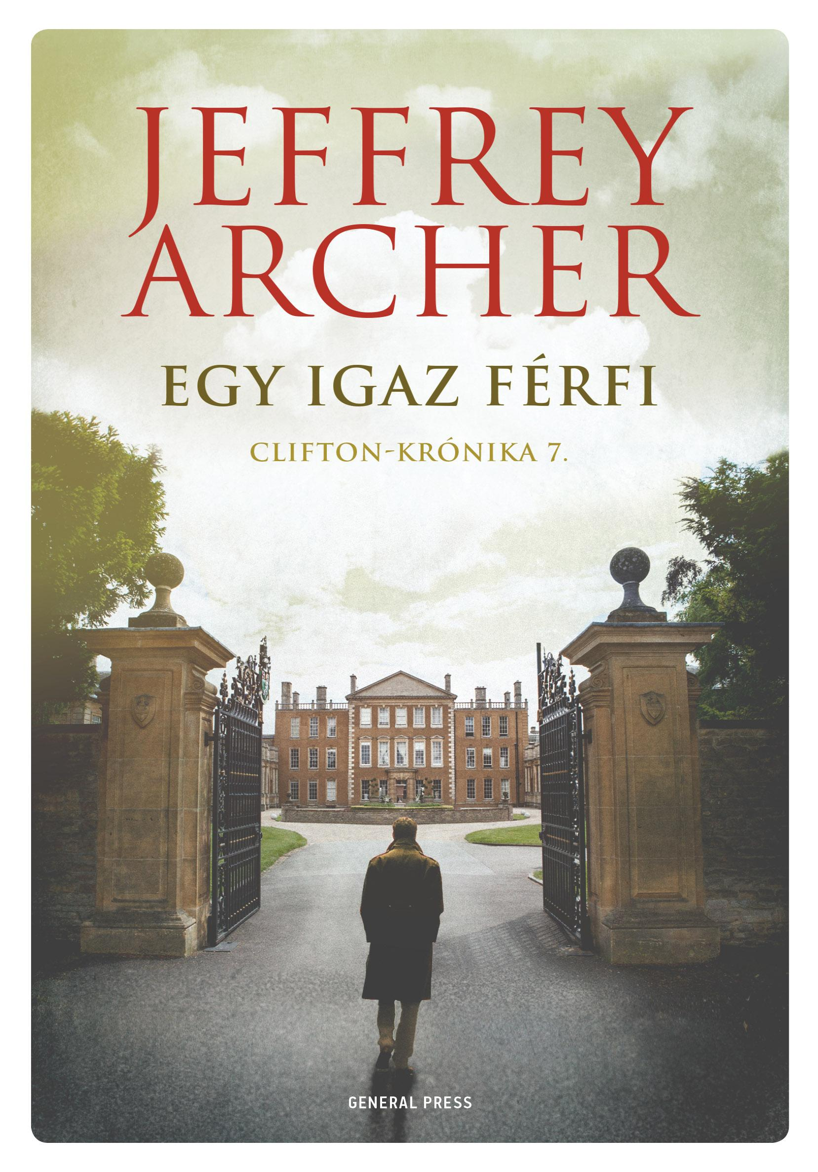 9789634520016 - Jeffrey Archer: Egy igaz férfi - Clifton-krónika 7. - Könyv