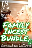 LaCroix Samantha - Family Incest Bundle #9 - 18 First-Time Incest Tales [eKönyv: epub,  mobi]