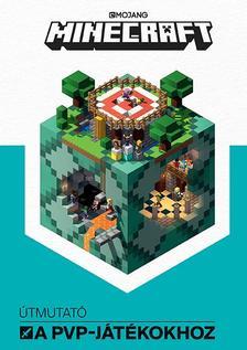 - - Minecraft - Útmutató a PVP-játékokhoz