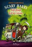 Sonja Kaiblinger - Scary Harry 2.- Túlvilági kiruccanás ###<!--span style='font-size:10px;'>(G)</span-->