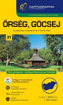 """Cartographia Kiadó - ŐRSÉG, GÖCSEJ TURISTATÉRKÉP 21. 1:40000 - CART. - """"SC"""" -"""