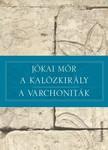 JÓKAI MÓR - A kalózkirály - A varchoniták [eKönyv: epub,  mobi]