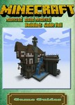 Guides Game Ultimate Game - Minecraft Build Medieval Buildings Guide [eKönyv: epub, mobi]