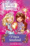 Rosie Banks - Titkos Királyság 16. - Főnix fesztivál<!--span style='font-size:10px;'>(G)</span-->