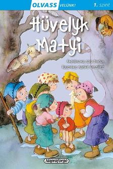 - Olvass velünk! (1) - Hüvelyk Matyi