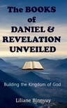 Binnyuy Liliane - The Books of Daniel & Revelation Unveiled [eKönyv: epub,  mobi]