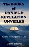 Binnyuy Liliane - The Books of Daniel & Revelation Unveiled [eKönyv: epub,  mobi]