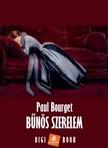 BOURGET PAUL - Bűnös szerelem [eKönyv: epub,  mobi]