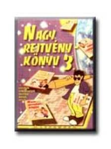 Kresz Károly (szerk.) - NAGY REJTVÉNYKÖNYV 3