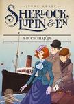 Irene Adler - Sherlock, Lupin és én 12. - A búcsú hajója<!--span style='font-size:10px;'>(G)</span-->