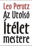 Perutz, Leo - Az Utolsó Ítélet mestere #