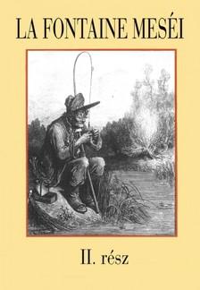 La Fontaine - La Fontaine meséi 2. rész [eKönyv: epub, mobi]