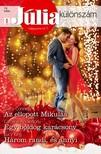 Caroline Anderson, Lucy King Stacy Connelly, - Júlia különszám 72. kötet (Az ellopott Mikulás; Egy boldog karácsony; Három randi, és annyi) [eKönyv: epub, mobi]<!--span style='font-size:10px;'>(G)</span-->