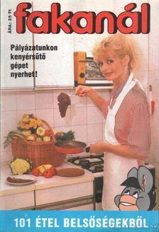 Fakanál 1991/3. - 101 étel belsőségekből [antikvár]