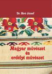 BIRÓ JÓZSEF - Magyar művészet és erdélyi művészet