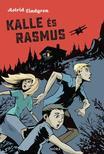 Astrid Lindgren - Kalle és Rasmus<!--span style='font-size:10px;'>(G)</span-->