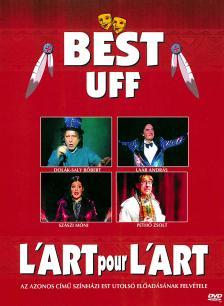 - BEST UFF L'ART POUR L'ART  DVD /NORMÁL TOKOS